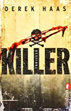 Killer by Derek Haas