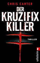 Der Kruzifix-Killer by Chris Carter