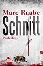 Schnitt by Marc Raabe