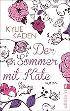 Der Sommer mit Kate by Kylie Kaden