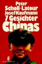 Sieben Gesichter Chinas. by Peter…