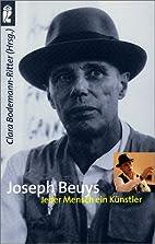 Joseph Beuys. Jeder Mensch ein…