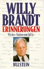 Willy Brandt: Erinnerungen <Mit Den Notizen Zum Fall G>