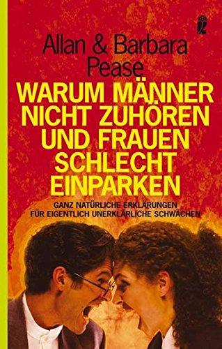 warum-manner-nicht-zuhoren-und-frauen-schlecht-einparken-german-edition