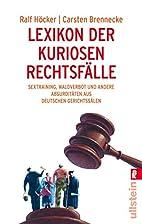 Lexikon der kuriosen Rechtsfälle:…