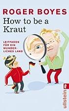 How to be a Kraut: Leitfaden für ein…