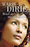 Waris Dirie: Brief an meine Mutter