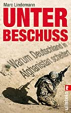 Unter Beschuss by Marc Lindemann