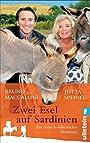 Zwei Esel auf Sardinien: Ein deutsch-italienisches Abenteuer - Jutta Speidel