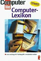 Computer- Lexikon. 2000 wichtige PC-…