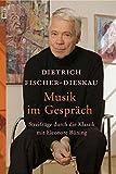 Dietrich Fischer-Dieskau: Musik im Gespräch