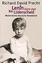Lenin kam nur bis Lüdenscheid: Meine…