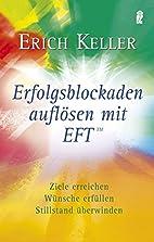 Erfolgsblockaden auflösen mit EFT: Ziele…