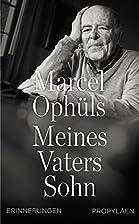 Meines Vaters Sohn: Erinnerungen by Marcel…