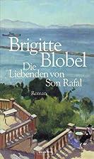 Die Liebenden von Son Rafal by Brigitte…
