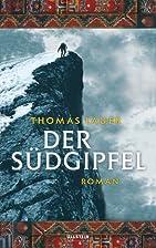 Der Südgipfel by Thomas Lauer