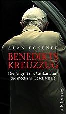Benedikts Kreuzzug: Der Angriff des Vatikans…
