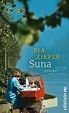 Suna: Roman by Pia Ziefle