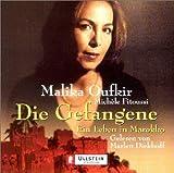 Oufkir, Malika: Die Gefangene. 2 CDs.