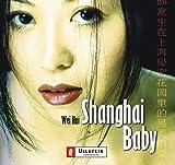 Hui, Wei: Shanghai Baby. 4 CDs.