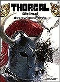 Jean Van Hamme: Thorgal 03. Die Insel des ewigen Frosts. Carlsen Comics