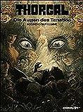 Hamme, Jean van: Thorgal, Bd.11, Die Augen des Tanatloc