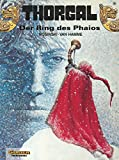Hamme, Jean van: Thorgal, Bd.15, Der Ring des Phaios
