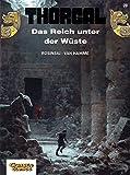 Jean Van Hamme: Thorgal 26. Das Reich unter der Wüste. Carlsen Comics