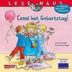Conni hat Geburtstag! by Liane Schneider