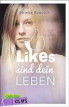 Carlsen Clips: Likes sind dein Leben by…