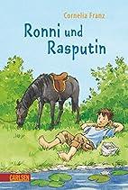Ronni und Rasputin: Ronni und Rasputin by…