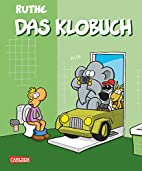 Das Klobuch (Shit happens!) by Ralph Ruthe