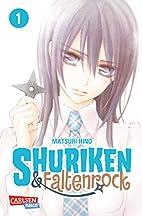Shuriken und Faltenrock, Band 1 by Matsuri…