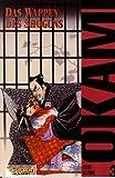 Koike, Kazuo: Okami, Bd.3, Das Wappen des Shoguns
