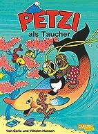 Petzi, Bd.12, Petzi als Taucher by Carla…