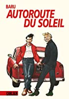 Autoroute du Soleil : [graphic novel] by…