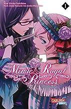 Mimic Royal Princess, Band 1 by Utako…