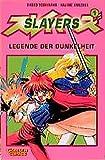 Shoko Yoshinaka: Slayers 01. Legende der Dunkelheit. Carlsen Comics