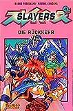 Yoshinaka, Shoko: Slayers, Bd.4, Die Rückkehr