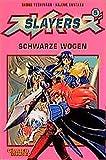 Yoshinaka, Shoko: Slayers, Bd.5, Schwarze Wogen