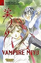 Vampire Princess Miyu, Volume 6 by Narumi…