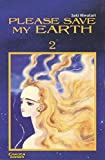 Saki Hiwatari: Please Save My Earth 02. Carlsen Comics