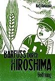 Keiji Nakazawa: Barfuß durch Hiroshima 4. Carlsen Comics