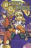 Moriyama: Chrno Crusade 01. Carlsen Comics