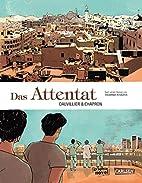 Das Attentat by Loïc Dauvillier