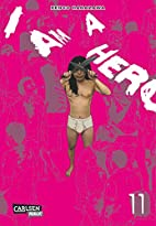 I am a Hero Vol. 11 by Kengo Hanazawa