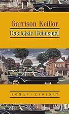 Das letzte Heimspiel. Roman by Garrison…
