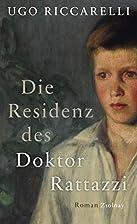 Die Residenz des Doktor Rattazzi: Roman by…