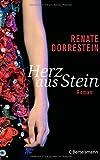 Renate Dorrestein: Herz aus Stein: Roman