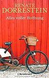 Renate Dorrestein: Alles voller Hoffnung